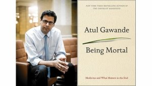 Atul Gawandem author of 'Being Mortal'